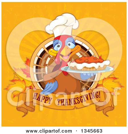 Clipart of a Chef Turkey Bird Holding a Pumpkin Pie over a Happy Thanksgiving Banner over Leaves and Grungy Rays - Royalty Free Vector Illustration by Pushkin