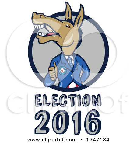 Clipart of a Cartoon Politician Democratic Donkey in a Suit, Giving a Thumb Up, Emerging from a Circle over Election 2016 Text - Royalty Free Vector Illustration by patrimonio