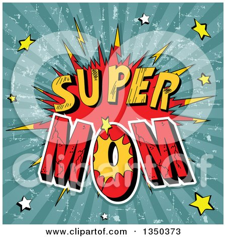 Clipart of a Comic Styled Super Mom Burst with Stars over Grungy Rays - Royalty Free Vector Illustration by Pushkin