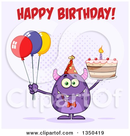 Clipart of a Happy Birthday Greeting over a Purple Horned Monster Holding a Cake and Party Balloons on Purple - Royalty Free Vector Illustration by Hit Toon