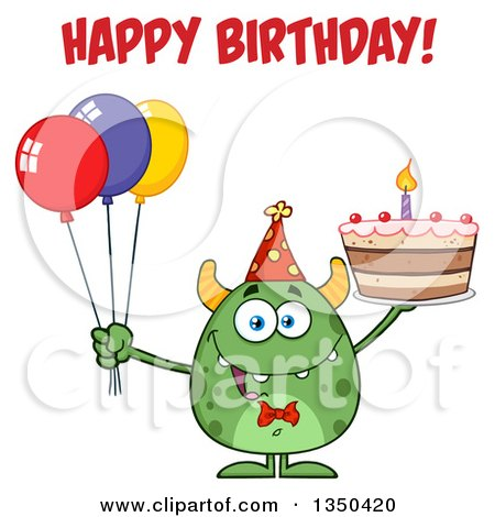 Clipart of a Happy Birthday Greeting over a Green Horned Monster Holding a Cake and Party Balloons - Royalty Free Vector Illustration by Hit Toon