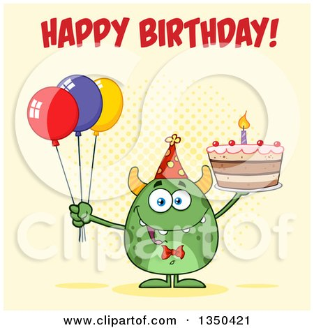 Clipart of a Happy Birthday Greeting over a Green Horned Monster Holding a Cake and Party Balloons over Yellow - Royalty Free Vector Illustration by Hit Toon