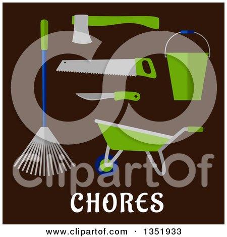 Clipart of a Flat Design Garden Rake, Wheelbarrow, Knife, Saw, Axe and Bucket over Chores Text on Brown - Royalty Free Vector Illustration by Vector Tradition SM