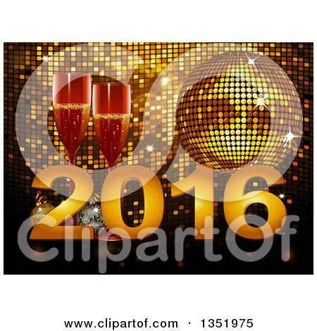 Clipart of 3d Champagne Glasses with New Year 2016 over a Gold Disco Ball and Mosaic - Royalty Free Vector Illustration by elaineitalia