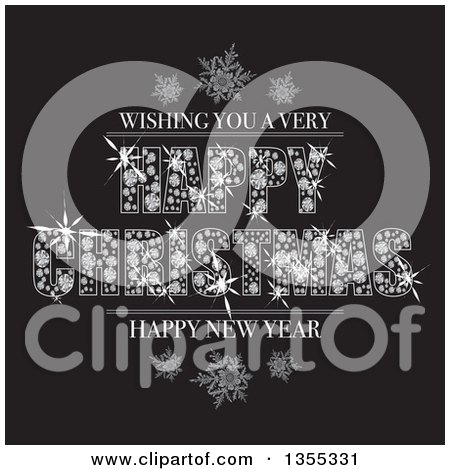 Clipart of a Bling Wishing You a Very Happy Christmas and Happy New Year Greeting Made of Diamonds, with Snowflakes on Black - Royalty Free Vector Illustration by michaeltravers