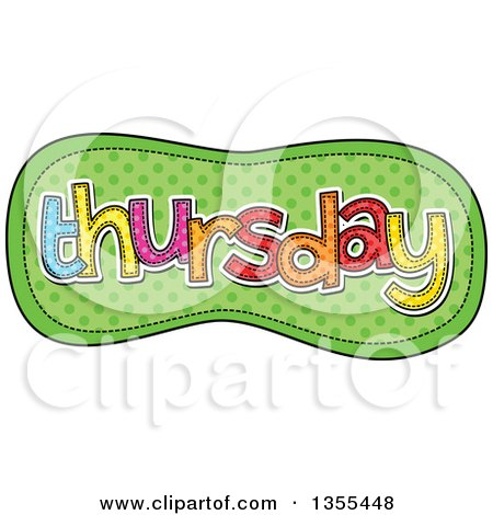 Clipart of a Cartoon Stitched Thursday Day of the Week over Green Polka Dots - Royalty Free Vector Illustration by Prawny