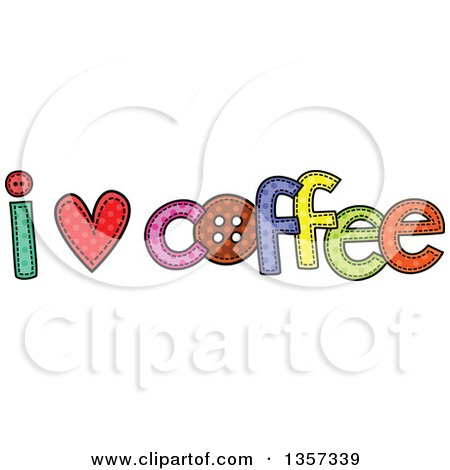 Clipart of a Doodled I Heart Coffee Design with Stitches - Royalty Free Vector Illustration by Prawny