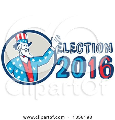Clipart of a Retro Uncle Sam in an American Patiotic Suit, Waving from a Circle by Election 2016 Text - Royalty Free Vector Illustration by patrimonio