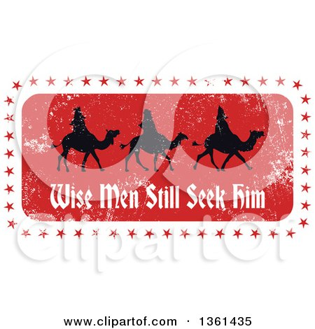 Clipart of Rubber Stamp Styled Christmas Silhouetted Three Kings with Wise Men Still Seek Him Text - Royalty Free Vector Illustration by Prawny