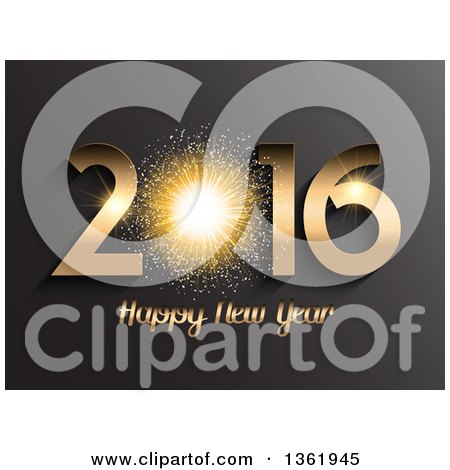 Clipart of a 3d Gold 2016 Happy New Year Greeting with a Firework Burst on Gray - Royalty Free Vector Illustration by KJ Pargeter
