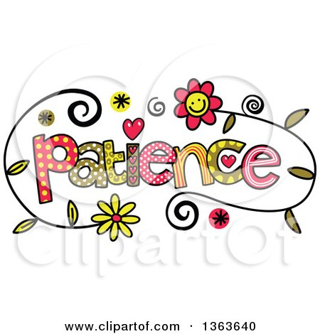 1363640 Clipart Of Colorful Sketched Patience Word Art Royalty Free Vector Illustration