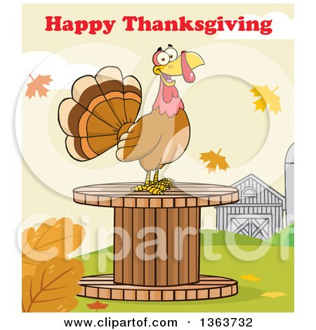 Clipart of a Cartoon Turkey Bird on a Giant Wooden Spool Under Happy Thanksgiving Text - Royalty Free Vector Illustration by Hit Toon