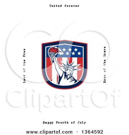 Clipart of a Statue of Liberty in a Shield with United Forever, Land of the Free, Home of the Brave, Happy Fourth of July Text on White - Royalty Free Illustration by patrimonio