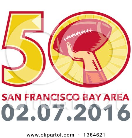 Clipart of a Super Bowl 50 Sports Design with a Woodcut Hand Holding up a Football Above Text - Royalty Free Vector Illustration by patrimonio