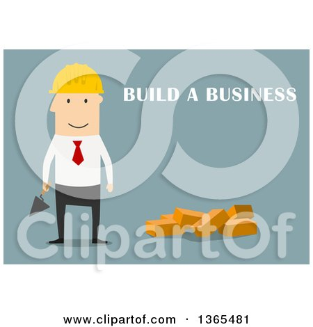 Clipart of a Flat Design White Businessman Contractor with Build a Business Text, on Blue - Royalty Free Vector Illustration by Vector Tradition SM