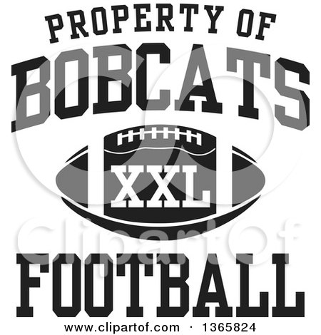 Clipart of a Black and White Property of Bobcats Football XXL Design - Royalty Free Vector Illustration by Johnny Sajem