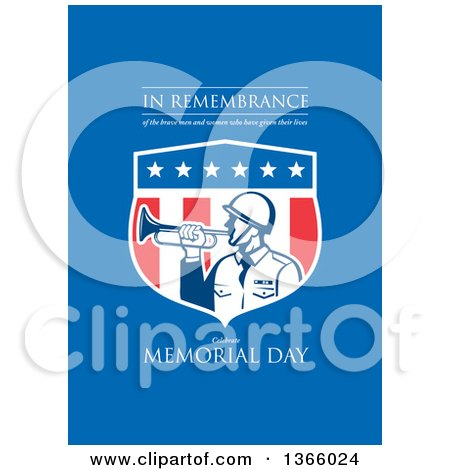 Clipart of a Retro Soldier Blowing a Bugle in an American Shield with in Remembrance of the Brave Men and Women Who Have Given Their Lives, Celebrate Memorial Day Text on Blue - Royalty Free Illustration by patrimonio