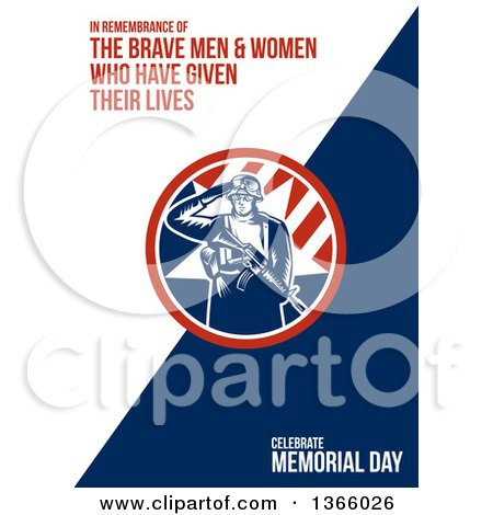 Clipart of a Retro Woodcut Saluting Soldier Holding a Rifle and Saluting with in Remembrance of the Brave Men and Women Who Have Given Their Lives, Celebrate Memorial Day Text on White and Blue - Royalty Free Illustration by patrimonio