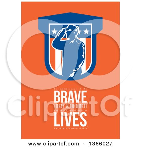 Clipart of a Saluting Soldier over in Remembrance of the Brave Men and Women Who Have Given Their Lives, Celebrate Memorial Day Text on Orange - Royalty Free Illustration by patrimonio