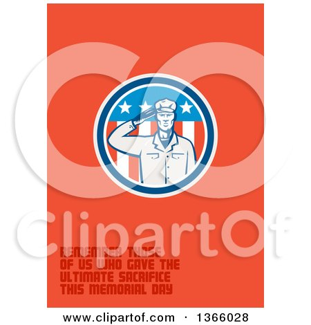 Clipart of a Retro Saluting Soldier in an American Circle with Remember Those of Us Who Gave the Ultimate Sacrifice This Memorial Day Text on Orange - Royalty Free Illustration by patrimonio