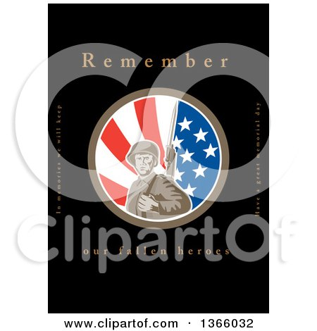 Clipart of a Retro WWII American Soldier with a Bayonet in an American Flag Circle with Remember Our Fallen Heroes Text on Black - Royalty Free Illustration by patrimonio