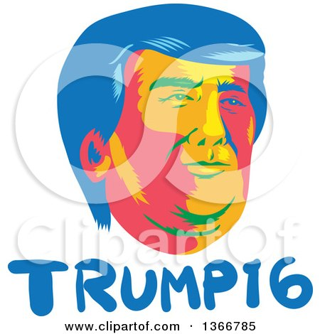 Clipart of a Retro Donald Trump Portrait over Text - Royalty Free Vector Illustration by patrimonio
