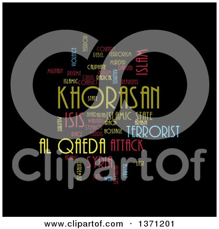 Clipart of a Colorful KHORASAN, ISIS and Al Qaeda Word Tag Collage on Black - Royalty Free Illustration by oboy