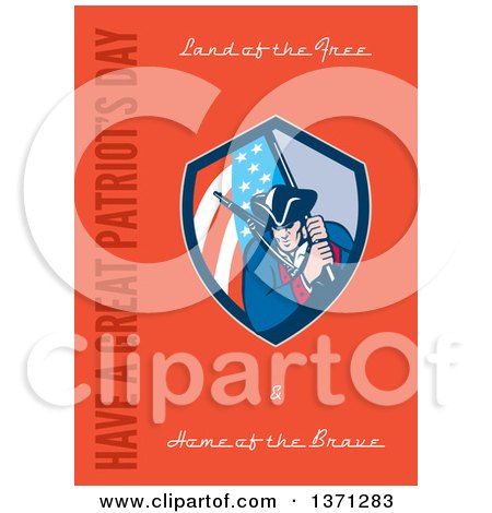 Clipart of a Greeting Card Design with an American Patriot with Rifle and Flag, and Land of the Free&Home of the Brave, Have a Great Patriot's Day Text on Orange - Royalty Free Illustration by patrimonio