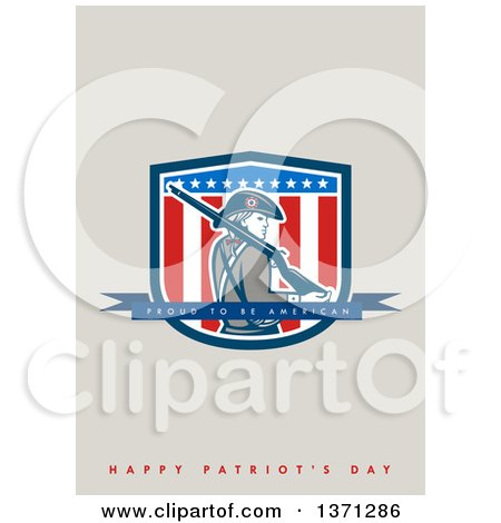 Clipart of a Greeting Card Design with an American Patriot Minuteman Proud to Be American, Happy Patriot's Day Text - Royalty Free Illustration by patrimonio