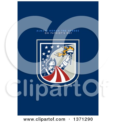 Clipart of a Greeting Card Design with an American Patriot Holding up a Torch and Always Honor the Heroes on Patriots Day Text on Blue - Royalty Free Illustration by patrimonio