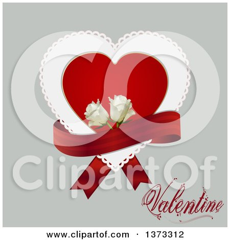 Clipart of a Doily Heart with a Red Ribbon, White Roses and Valentine Text over Gray - Royalty Free Vector Illustration by elaineitalia
