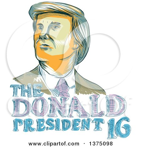 Clipart of a Sketched Portrait of Republican Presidential Nominee Donald Trump over Text - Royalty Free Vector Illustration by patrimonio