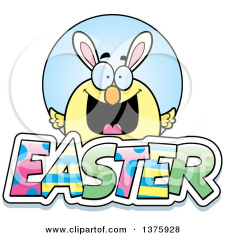 Clipart of a Happy Easter Chick with Bunny Ears with Text - Royalty Free Vector Illustration by Cory Thoman