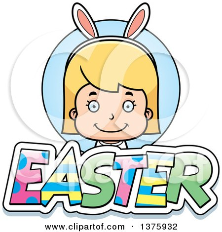 Clipart of a Blond White Easter Girl Wearing Bunny Ears with Text - Royalty Free Vector Illustration by Cory Thoman