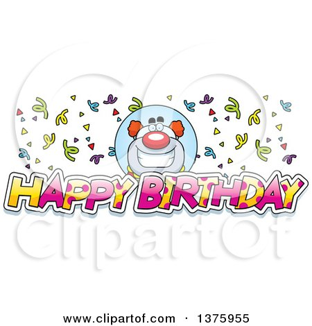 Clipart of a Happy Pudgy Birthday Party Clown with Text - Royalty Free Vector Illustration by Cory Thoman