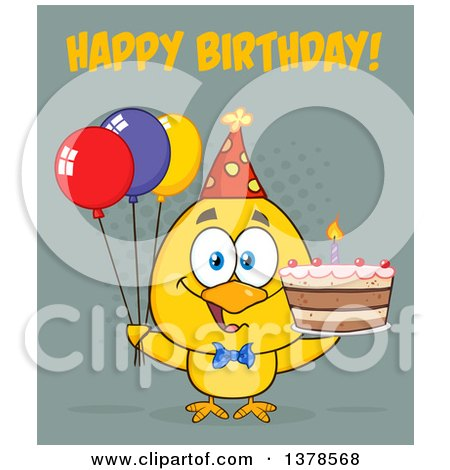Clipart of a Yellow Birthday Chick with a Cake and Party Balloons with Text - Royalty Free Vector Illustration by Hit Toon