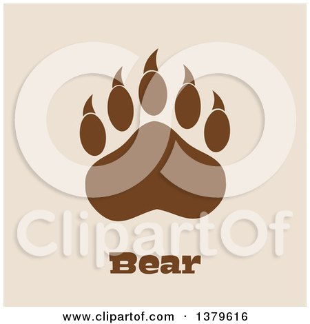Clipart of a Brown Grizzly Bear Paw over Text on Tan - Royalty Free Vector Illustration by Hit Toon