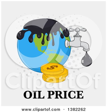 Clipart of a Cartoon Oil Drop Leaking from a Faucet from Planet Earth over Gray with Dots, Coins and Oil Price Text - Royalty Free Vector Illustration by Hit Toon