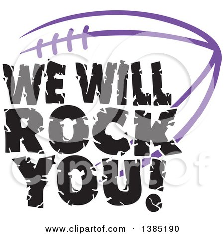 Clipart of Black WE WILL ROCK YOU Text over a Purple American Football - Royalty Free Vector Illustration by Johnny Sajem