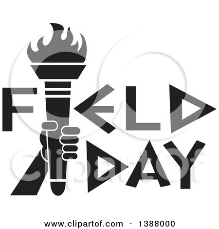 Clipart of a Black and White Hand Holding an Olympic Torch in Field Day Text - Royalty Free Vector Illustration by Johnny Sajem