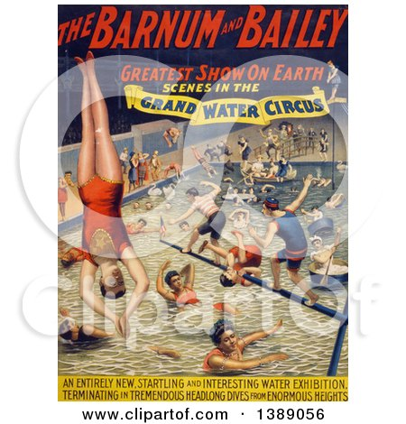 Vintage Illustration of a Circus Poster of Barnum and Bailey Greatest Show on Earth, Scenes in the Grand Water Circus Showing People Jumping and Swimming in a Pool, C 1895 - Historical Graphic by JVPD