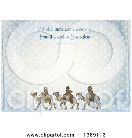 Clipart of a Distressed Christmas Background of Behold There Came Wise Men from the East to Jerusalem Matthew 2 V 1 and the Three Kings over Polka Dots - Royalty Free Illustration by Prawny