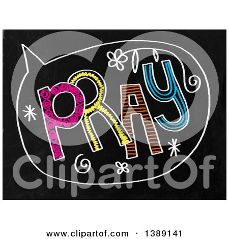 Clipart of a Doodled Chalk Speech Balloon with Pray Text on a Black Board - Royalty Free Illustration by Prawny