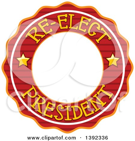 Clipart of a Re Elect President Political Label - Royalty Free Vector Illustration by BNP Design Studio