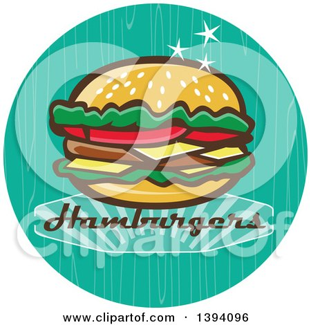 Clipart of a Retro 1950s Cheeseburger and Text in a Turquoise Circle - Royalty Free Vector Illustration by patrimonio
