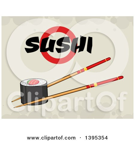 Clipart of a Cartoon Pair of Chopsticks Holding a Sushi Roll, with Text on Grunge - Royalty Free Vector Illustration by Hit Toon