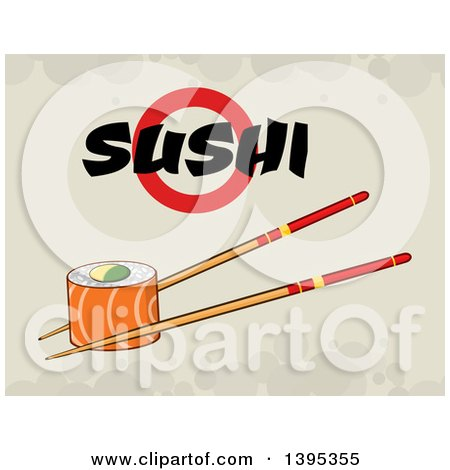 Clipart of a Cartoon Pair of Chopsticks Holding a Salmon Sushi Roll, with Text on Grunge - Royalty Free Vector Illustration by Hit Toon