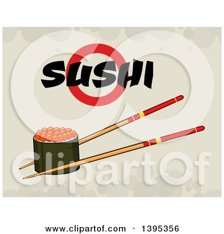 Clipart of a Cartoon Pair of Chopsticks Holding a Caviar Sushi Roll with Text on Grunge - Royalty Free Vector Illustration by Hit Toon