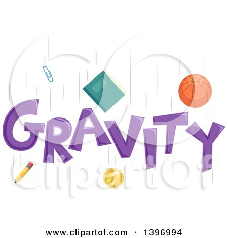 Clipart of a Basketball, Book, Paperclip, Coin and Pencil Falling Around the Word Gravity - Royalty Free Vector Illustration by BNP Design Studio