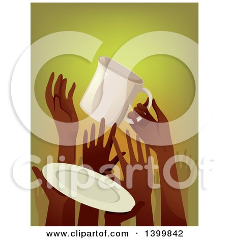 Clipart of a Crowd of Starving Hands Holding up a Cup and Plate - Royalty Free Vector Illustration by BNP Design Studio